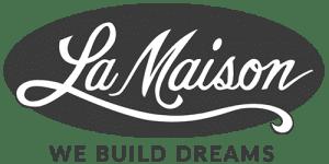 La Maison We Build Dreams